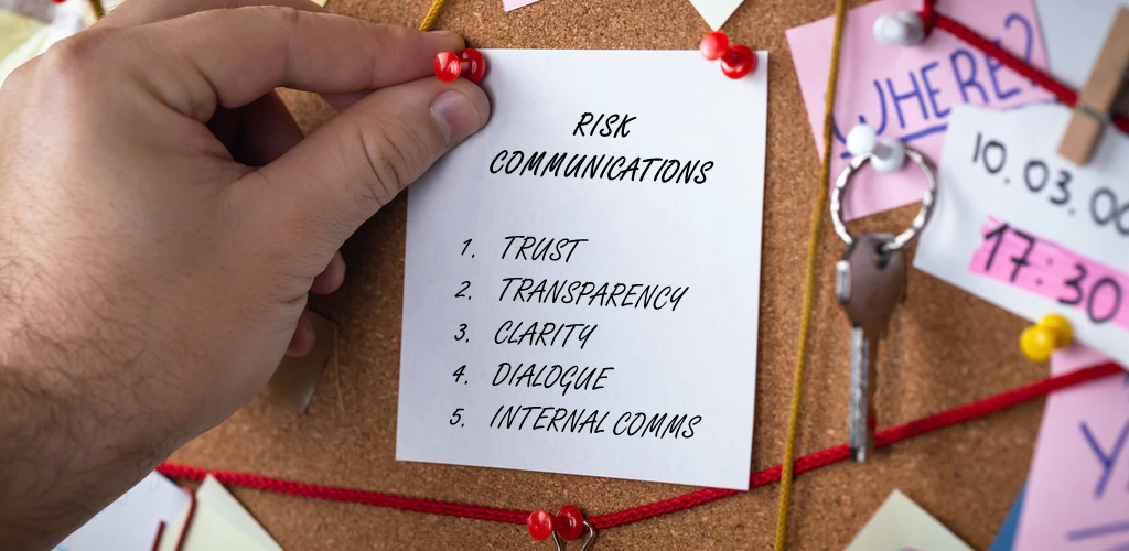 Pin board with a list of risk communications principles. Trust, transparency, clarity. dialogue and internal comms